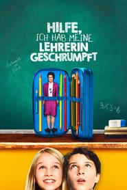 Hilfe, ich hab meine Lehrerin geschrumpft (2015)