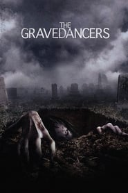 The Gravedancers – Ruhe nicht in Frieden! (2005)