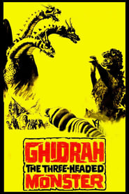 Watch Ghidorah, the Three-Headed Monster