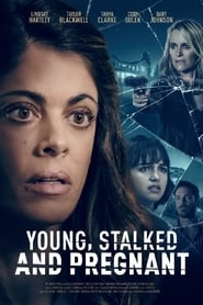 Young, Stalked, and Pregnant (2020)