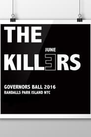 The Killers: Live at Governors Ball