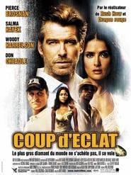 Coup d'éclat (2004)