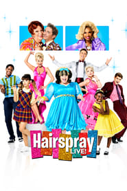 Hairspray Live! - You can't stop the beat! - Azwaad Movie Database