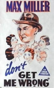Don't Get Me Wrong 1937