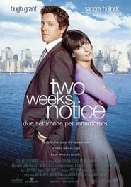 Two weeks notice - Due settimane per innamorarsi 2002