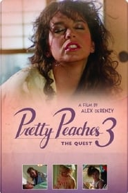 Pretty Peaches 3: The Quest