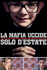 La Mafia tue seulement en été 2013