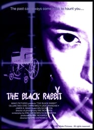 The Black Rabbit 2007
