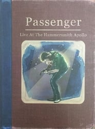 Passenger: Live at the Hammersmith Apollo