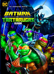 Batman vs. Teenage Mutant Ninja Turtles [HD] (2019)