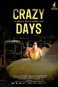 Crazy Days (2021)