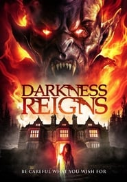 Darkness Reigns (2017) Watch Online Free