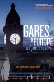 Gares d'Europe, les temples du voyage 2018