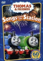 Thomas & Friends: Songs from the Station (2005)