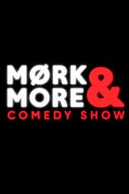 Mørk & more comedy show 2018