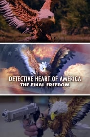 Detective Heart of America: The Final Freedom (2015) Online Lektor PL CDA Zalukaj