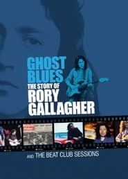 Ghost Blues: Rory Gallagher