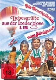 Liebesgrüße aus der Lederhose 5. Teil: Die Bruchpiloten vom Königssee 1978