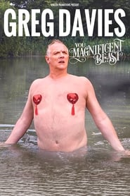 Greg Davies: You Magnificent Beast – Greg Davies: Bestie magnifică (2018)