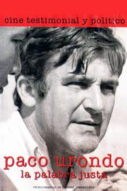 Paco Urondo, la palabra justa 2005