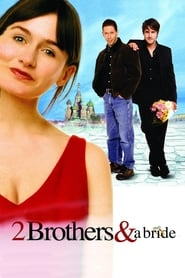 2 Brothers & A Bride (A Foreign Affair)