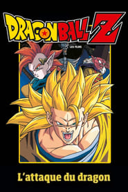 Dragon Ball Z - L'attaque du Dragon en streaming