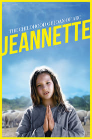 Jeannette: The Childhood of Joan of Arc (2018)