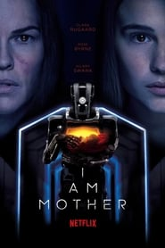 I Am Mother HD 1080p español latino 2019
