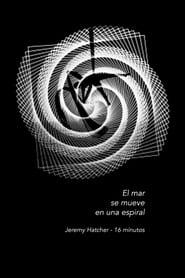 El mar se mueve en una espiral (2018)