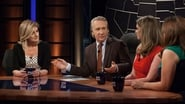 Real Time with Bill Maher Season 13 Episode 9 : Episode 346