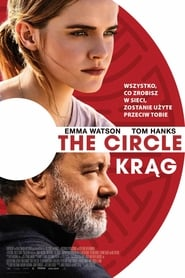 The Circle. Krąg (2017) Online Lektor PL
