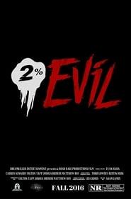 2% Evil (2016)