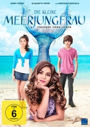 Die kleine Meerjungfrau – Freunde fürs Leben (2017)