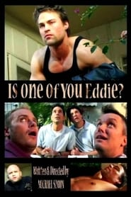 Is One of You Eddie? 2006