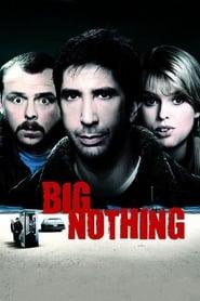 Poster Big Nothing 2006