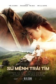 Watch Full Movie Sứ Mệnh Trái Tim Online Free