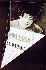 Laster der Menschheit 1927