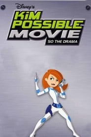 Kim Possible: So the Drama (2005)