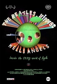 The Beatles, Hippies & Hells Angels: Inside the Crazy World of Apple movie