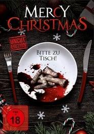 Mercy Christmas – Bitte zu Tisch! (2017)