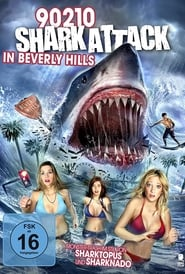 90210 Shark Attack in Beverly Hills (2015)