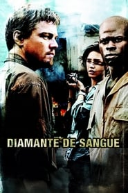 Diamante de Sangue (2006) Dublado Online