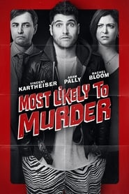 Most Likely to Murder (2018) Watch Online Free