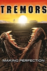 Tremors: Making Perfection (2020)