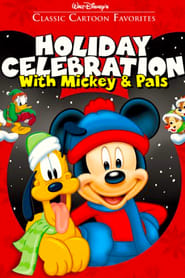 Classic Cartoon Favorites Volume 8: Holiday Celebration with Mickey and Pals