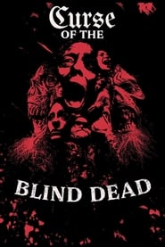 Curse of the Blind Dead -  - Azwaad Movie Database