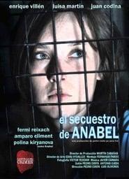 Ver La huella del crimen:  El secuestro de Anabel Online HD Español y Latino (2010)