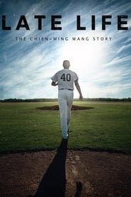 Poster for Late Life: The Chien-Ming Wang Story