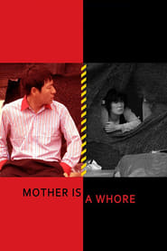 Mother Is a Whore HD Download or watch online – VIRANI MEDIA HUB