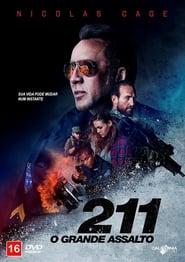 211: O Grande Assalto – Dublado